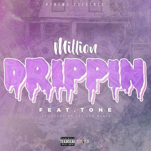 Million альбом Drippin' (feat. Tone)
