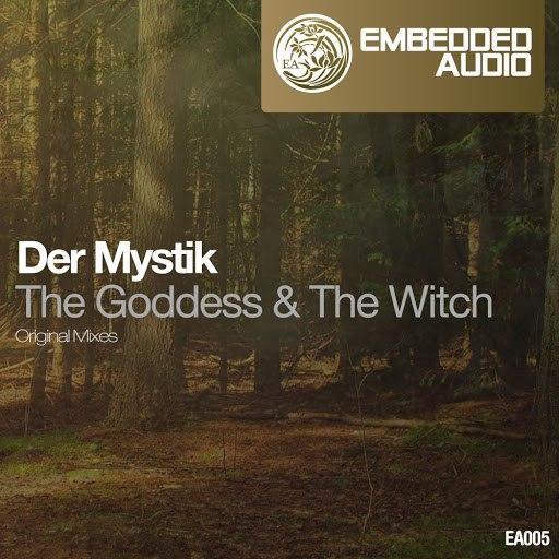 Der Mystik альбом The Goddess & The Witch