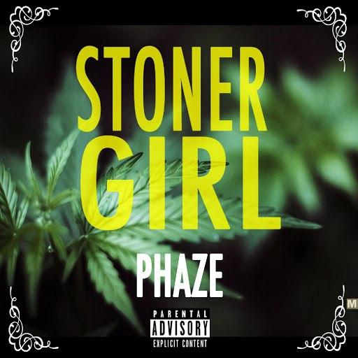 Phaze альбом Stoner Girl