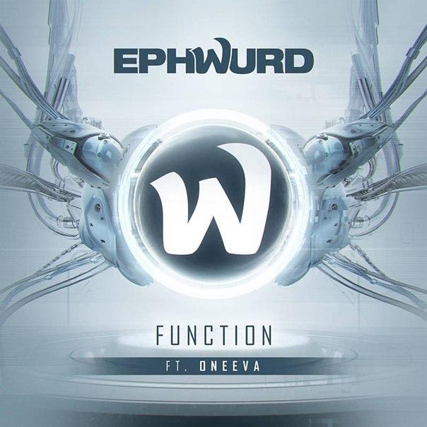 Ephwurd feat. Oneeva - Function
