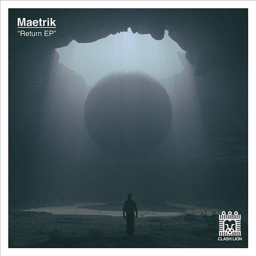 Maetrik альбом Return EP