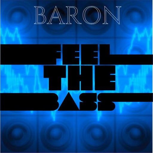 Baron альбом Feel The Bass
