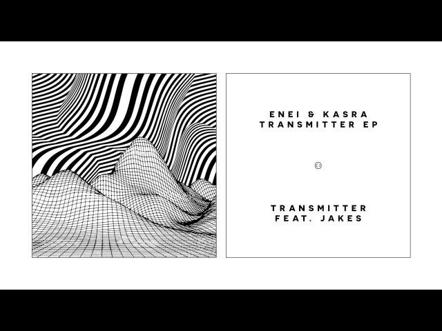 Enei Kasra - Transmitter EP