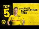 Top 5 Goals | ⚽️ | Reus, Pulisic more in European Cup Round of 16s!