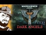 FFH Обзор Warhammer Dark Angels Часть третья