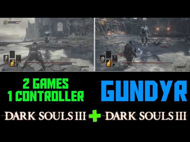 2 Games, 1 Controller - Dark Souls 3 - Gundyr Boss Fight