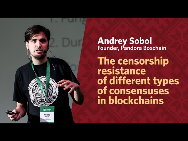The censorship resistance of different types of consensuses in blockchains | Andrii Sobol