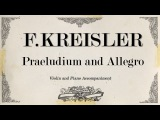 F.Kreisler - Praeludium and Allegro - Piano Accompaniment