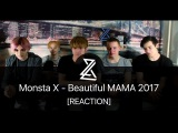 Monsta X - Beautiful + INTRO MAMA 2017 (2L8 REACTION)
