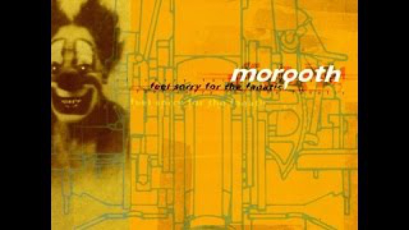 Morgoth Feel Sorry for the Fanatic Full Album