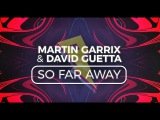 Martin Garrix &amp David Guetta - So Far Away Lyric Video (ft. Jamie Scott &amp Romy Dya)