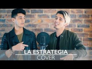 La Estrategia by Cali & El Dandee COVER   by Dylan Fuentes Ft Sebastian Silva