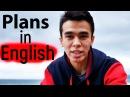 Разговорный английский Plans in English Говорим о Планах Jobs School