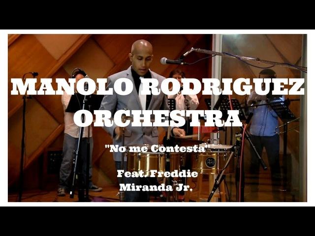 MEINL PERCUSSION - Manolo Rodriguez Orchestra - No Me Contesta