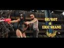 SHPROT ERIC SHANE - GARUN EKAV