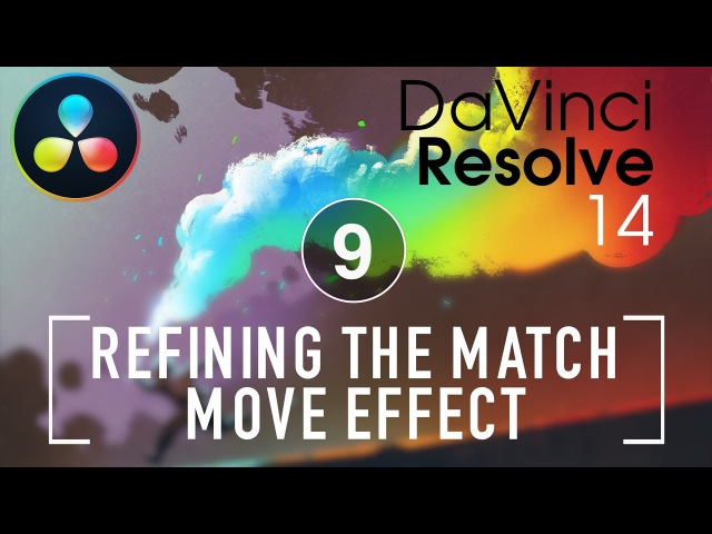 Resolve In A Rush: Episode 09 Refining the Match Move Effect