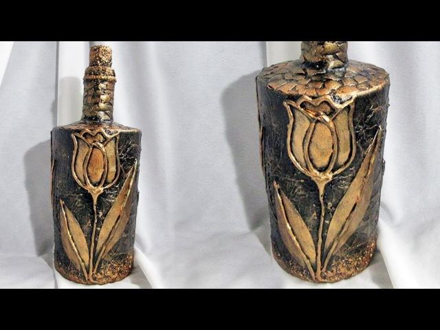 Декор бутылки своими руками. Бронзовый тюльпан