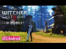 THE WITCHER ON iOS - The Soul of Hunter - FIRST GAMEPLAY (iOS/Android)