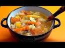 Ешь много и худей. Вкусный и сытный суп. Диетический рецепт.