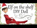 How to: Elf on the shelf inspired Doll - Monster High Repaint Tutorial