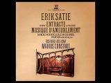 Erik Satie Musique d'ameublement ~ Tenture de cabinet pr