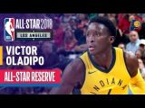 Victor Oladipo All-Star Reserve Best Highlights 2017-2018