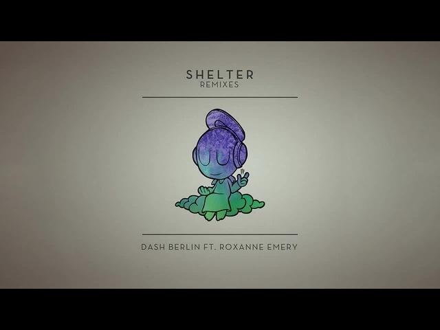 Dash Berlin feat. Roxanne Emery - Shelter (Photographer Remix)