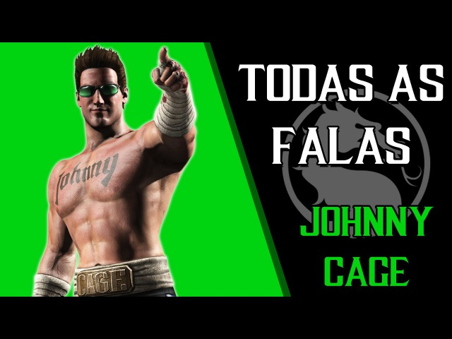 MORTAL KOMBAT XL - Todas as Falas/Intros JOHNNY CAGE (Dublado PT-BR)