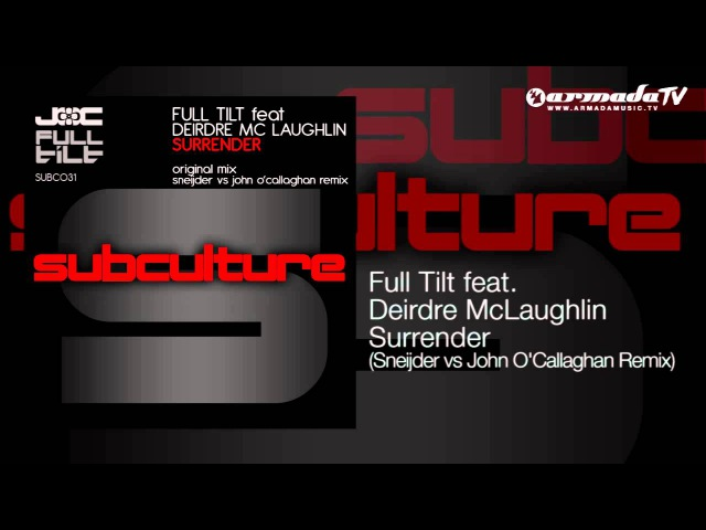 Full Tilt feat. Deirdre McLaughlin - Surrender (Sneijder vs John O'Callaghan Remix)