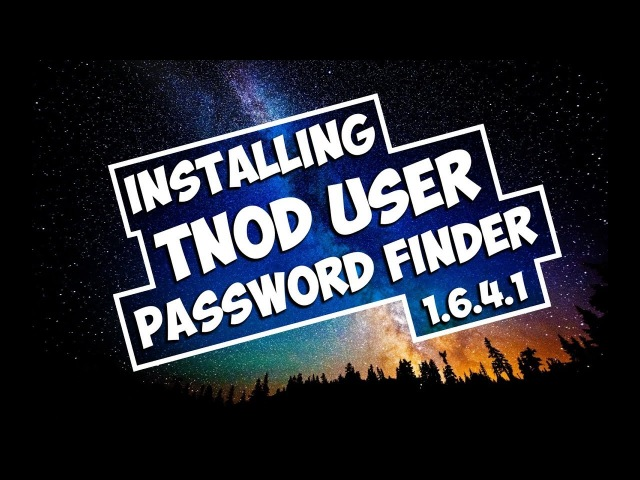Installing: Tnod User Password Finder [v.1.6.4]