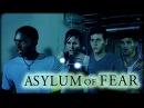 Убежище страха (Asylum of Fear ,2018)