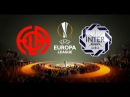 İNTER BAKI 1-4 FOLA F.C. - UEFA Avropa liqası