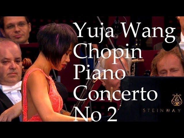 Yuja Wang - Chopin Piano Concerto No. 2 f-moll, Op. 21