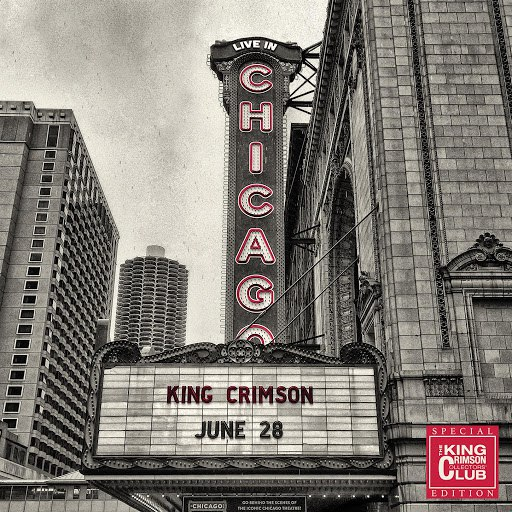King Crimson альбом Live In Chicago, 28 June 2017 (Collector's Club Special Edition)