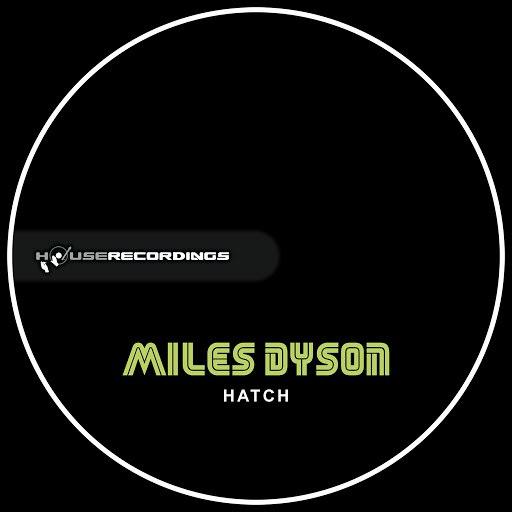 Miles Dyson альбом Hatch