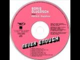 Boris Dlugosch Feat. Roisin Murphy - Never Enough (Chocolate Puma Remix) 2001 360p