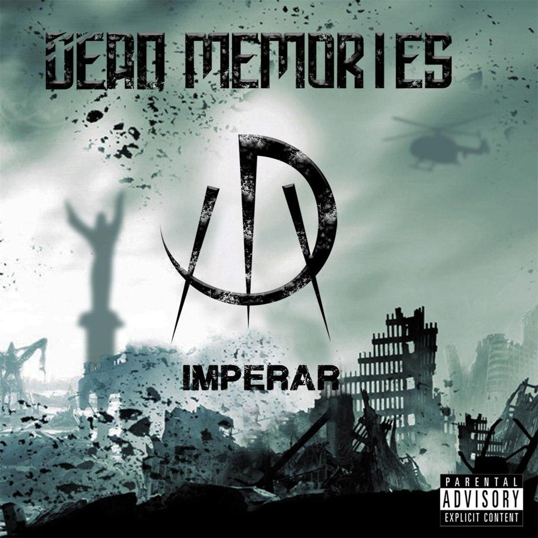Dead Memories - Imperar (2017)