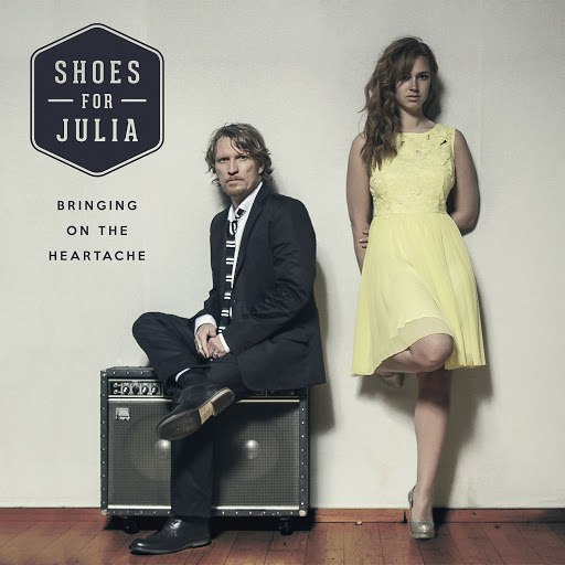 Shoes for Julia альбом Bringing on the Heartache