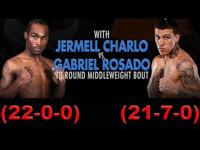 Jermell Charlo vs Gabriel Rosado (Highlights)