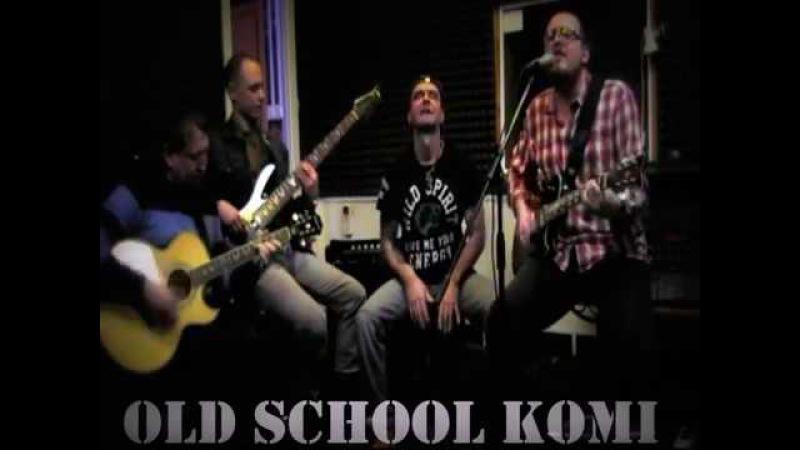 Old School Komi (acoustic) part 1