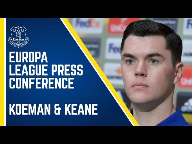 KOEMAN KEANE: EUROPA LEAGUE PRESS CONFERENCE