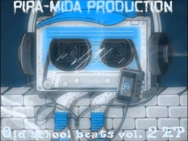 PIRA MIDA PRODUCTION Old School Beats Vol 2 EP 2013