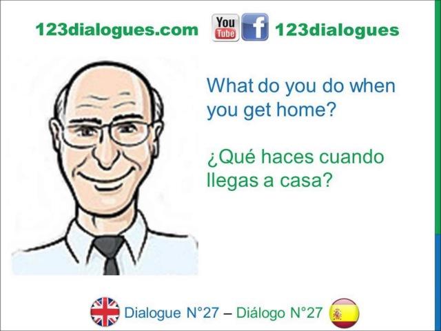 Dialogue 27 - Inglés Spanish - Schedule Routine - Horario Rutina diaria