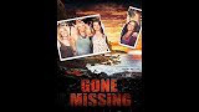 Триллер Пропавшая без вести (Gone Missing) Land_Films HD