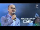 Anvar G'aniyev - Oy kulcha   Анвар Ганиев - Ой кулча (concert version MUVAD VIDEO)