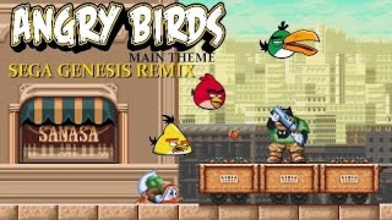 Angry Birds Theme(Sega Genesis Remix)