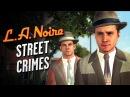 LA Noire Remaster All Street Crimes The Long Arm of the Law Trophy Achievement