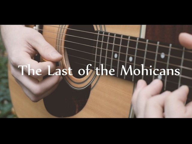 The Last of the Mohicans - acoustic guitar (Earth 70)