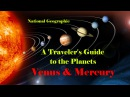 NG Путешествие по планетам Венера и Меркурий / 3 серия ng gentitcndbt gj gkfytnfv dtythf b vthrehbq / 3 cthbz