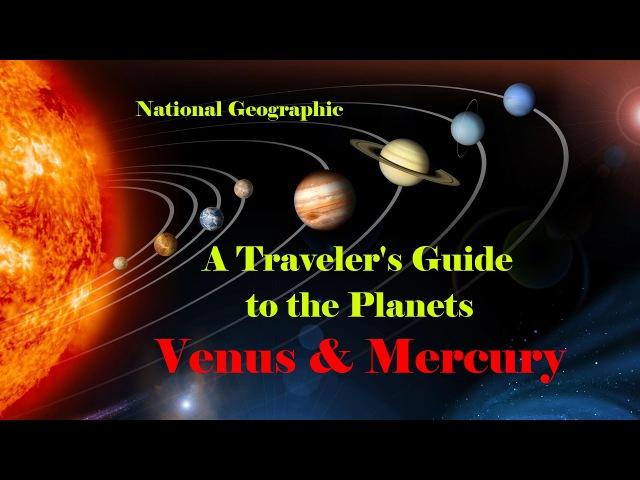 NG: Путешествие по планетам: Венера и Меркурий / 3 серия ng: gentitcndbt gj gkfytnfv: dtythf b vthrehbq / 3 cthbz